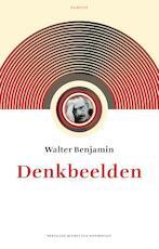 Denkbeelden - Walter Benjamin (ISBN 9789460043208)