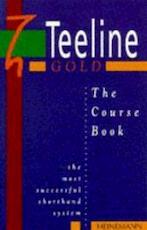Teeline Gold Coursebook - Unknown (ISBN 9780435453534)