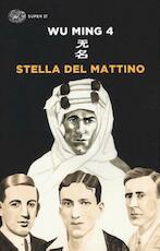 Stella del mattino - Wu Ming (ISBN 9788806233686)