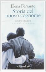 Storia del nuovo cognome. L'amica geniale - Elena Ferrante (ISBN 9788866321811)