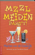 MZZL meiden party! - Marion van de Coolwijk (ISBN 9789026196980)