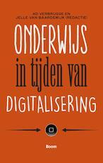 Onderwijs in tijden van digitalisering - Jelle van Baardewijk (ISBN 9789024406593)