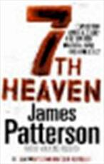 7th Heaven - James Patterson, Maxine Paetro (ISBN 9781846052514)