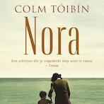 Nora - Colm Tóibín (ISBN 9789044539394)