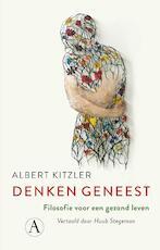 Denken geneest - Albert Kitzler (ISBN 9789025307721)