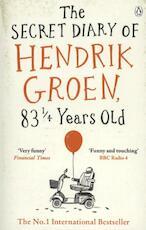 Secret Diary of Hendrik Groen, 831/4 Years Old - Hendrik Groen (ISBN 9781405924009)