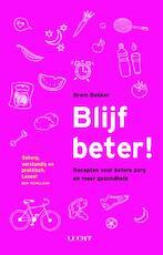 Blijf beter! - Bram Bakker (ISBN 9789491729959)