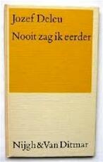 Nooit zag ik eerder - Jozef Hugo Maria Deleu, Jan van der Vegt (ISBN 9789023667278)