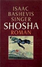 Shosha - Isaac Bashevis Singer, Joop van Helmond (ISBN 9789029546195)