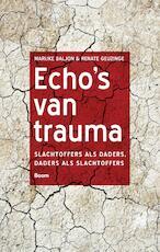 Echo's van trauma - Marijke Baljon (ISBN 9789024409068)