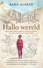 Hallo wereld - Bana Alabed (ISBN 9789044352764)