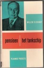 Pensioen het tankschip - Willem Elsschot (ISBN 9789029130394)