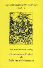 Elementen en kruizen als basis van de horoscoop - Karen M. Hamaker-Zondag, Karen Hamaker-Zondag (ISBN 9789076277141)