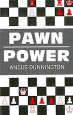 Pawn Power - Angus Dunnington (ISBN 9780713475104)
