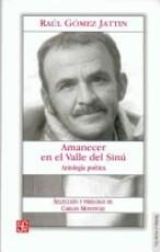 Amanecer en el Valle Del Sinú - Raúl Gómez Jattin, Carlos Monsiváis (ISBN 9789588249018)