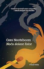 Noću dolaze lisice - Cees Nooteboom (ISBN 9789532666700)
