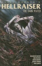 Clive Barker's Hellraiser: Dark Watch 3 - Brandon Seifert, Clive Barker (ISBN 9781608863983)