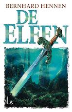 Elfen 1 - De Elfen - Bernhard Hennen (ISBN 9789024580064)