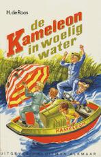De Kameleon in woelig water - Hotze de Roos (ISBN 9789020642568)