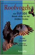 Roofvogels van Europa Noord-Afrika en het Midden-Oosten - B. Gensbol (ISBN 9789060974315)