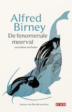 De fenomenale meerval - Alfred Birney (ISBN 9789044540086)