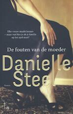 De fouten van de moeder - Danielle Steel (ISBN 9789021809021)