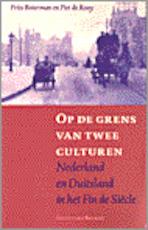 Op de grens van twee culturen - F. Boterman, P. Rooy (ISBN 9789050184281)