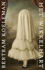 Het wikkelhart - Bertram Koeleman (ISBN 9789025450649)