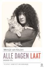 Alle dagen laat - Mensje van Keulen (ISBN 9789046706695)