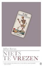 Niets te vrezen - Julian Barnes (ISBN 9789046706787)