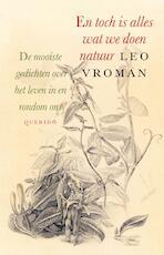 En toch is alles wat we doen natuur - Leo Vroman