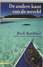De andere kant van de wereld - R. Rotthier (ISBN 9789045004808)