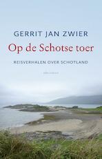 Op de Schotse toer - Gerrit Jan Zwier (ISBN 9789045034119)