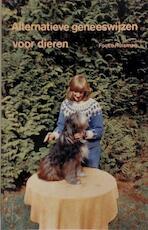 Alternatieve geneeswijzen voor dieren - F.A.J. Huisman (ISBN 9789020210255)