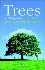 Trees: A field guide to the trees of Britain and Northern Europe - John White, Jill White, S. Max Walters (ISBN 9780198515746)