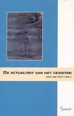 De actualiteit van het geweten - (ISBN 9789055734191)