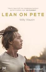 Lean on Pete - Willy Vlautin (ISBN 9789029092852)