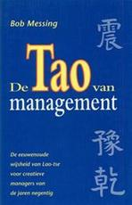 De tao van management - Bob Messing, Hans P. Keizer (ISBN 9789060578452)