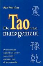 De tao van management - Bob Messing, Hans P. Keizer (ISBN 9789060578452)