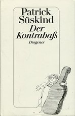 Der Kontrabaß - Patrick Süskind (ISBN 9783257016581)