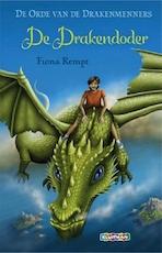 De Drakendoder - Fiona Rempt (ISBN 9789463622912)