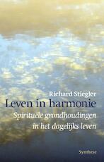Leven in harmonie - Richard Stiegler (ISBN 9789062711536)