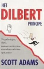 Het Dilbert principe - Scott Adams, Wybrand Scheffer, Jan Bos, Asterisk* (ISBN 9789020931013)