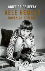 Vele hemels boven de zevende - Griet Op de Beeck (ISBN 9789044639070)