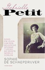 Gabrielle Petit - Sophie De De Schaepdrijver (ISBN 9789492159939)