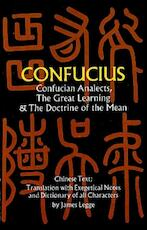 Confucian Analects, the Great Learning & the Doctrine of the Mean - Confucius (ISBN 9780486227467)