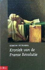 Kroniek van de Franse Revolutie - Simon Schama, Amp, Eugene Dabekaussen (ISBN 9789025411282)