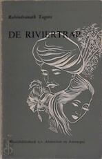 De riviertrap - Rabindranath Tagore, Johan de Molenaar