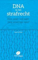 DNA in het strafrecht - Jaap de Groot, H.W.J. de Groot (ISBN 9789462511873)
