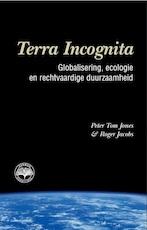 Terra incognita - P. Jones, R. Jacobs (ISBN 9789038209012)